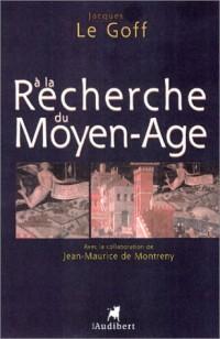 À la recherche du Moyen-Âge