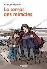Le temps des miracles [Poche]
