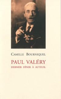 Paul Valéry : Dernier dîner à Auteuil