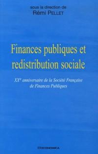 Finances publiques et redistribution sociale : XXe Anniversaire de la Société Française de Finances Publiques