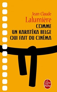Comme un karatéka belge qui fait du cinéma