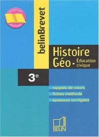 BelinBrevet : Histoire-Géographie - Éducation civique, 3e