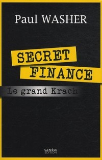 Secret finance ou le grand krach