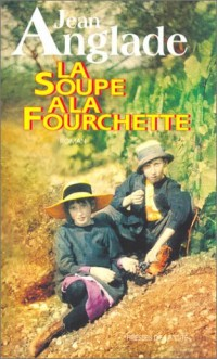 La Soupe à la fouchette