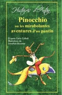 Pinocchio, Ou les Mirobolantes Aventures d'un Pantin
