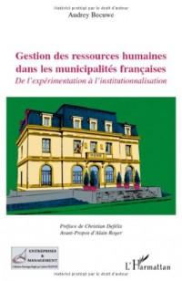 Gestion des ressources humaines dans les municipalités françaises : De l'expérimentation à l'institutionnalisation