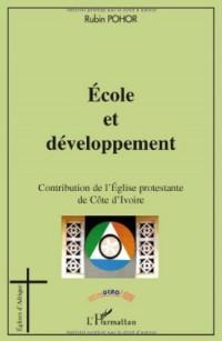 Ecole et développement : Contribution de l'Eglise protestante de Côte d'Ivoire