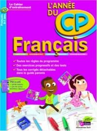 CAHIER DE L'ANNEE DE - FRANCAIS CP - (Ancienne édition)