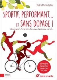 Sportif, performant. et sans dopage !