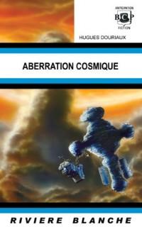 ABERRATION COSMIQUE