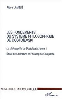 La philosophie de Dostoïevski