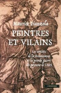 Peintres et vilains : Les artistes de la Renaissance et la grande guerre des paysans de 1525