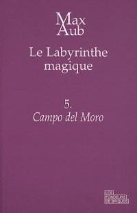 Le labyrinthe magique, Tome 5 : Campo del Moro