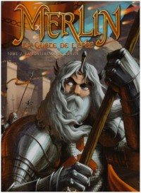 Merlin La quête de l'épée, Tome 2 : La forteresse de Kunjir