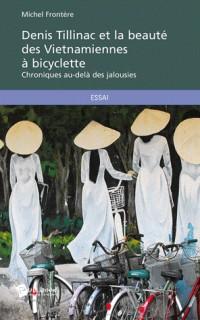 Denis Tillinac et la beauté des Vietnamiennes à bicyclette