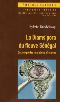 La Diams' pora du fleuve Sénégal : Sociologie des migrations africaines