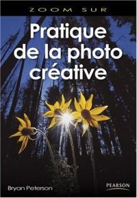 Pratique de la photo créative