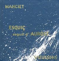 Esquiç seguit d?Auròst : Edition bilingue français-occitan (1CD audio)