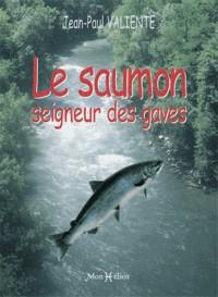 Le Saumon, Seigneur des Gaves