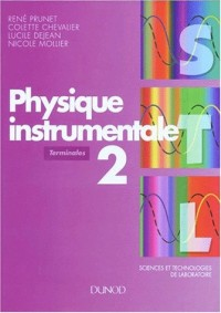 Physique instrumentale, tome 2 : Terminales STL