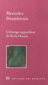 Étrange Apparition de Tecla Osorio (l')