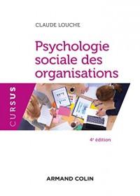 Psychologie sociale des organisations - 4e éd.