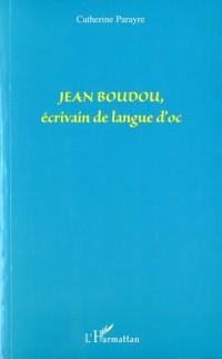 Jean Boudou Ecrivain de Langue d'Oc