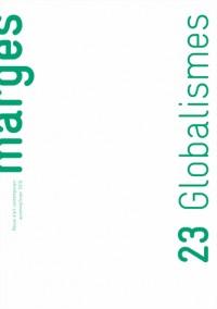 Marges, N° 23, automne-hiver 2016 : Globalismes