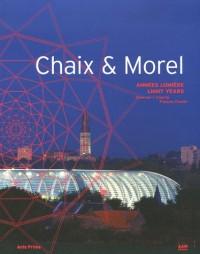 Chaix & Morel : Années lumière, Edition bilingue français-anglais