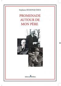 Promenade Autour de Mon Pere