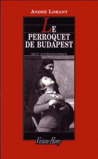 Le Perroquet de Budapest