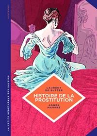 La petite Bédéthèque des Savoirs - tome 10 - Histoire de la prostitution. De Babylone à nos jours.