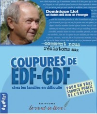 Comment nous résistons aux coupures de EDF GDF chez les familles en difficulté