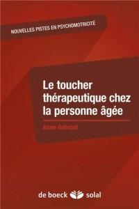 Le toucher thérapeutique chez la personne agée