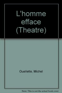 L'homme efface (Theatre) (French Edition)