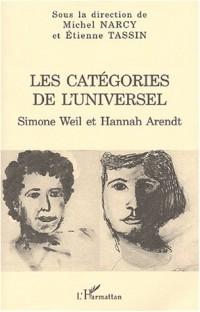 Les categories de l'universel : Simone Weil et Hannah Arendt