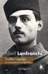 Alfred Lanfranchi, tirailleur algérien de Constantine au front de l'Aisne