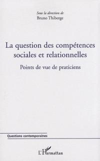 La question des compétences sociales et relationnelles