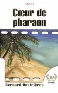 Le coeur de pharaon