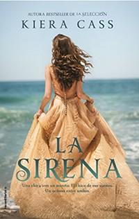 La sirena / The Siren