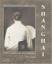 Shanghai 1911-1949 : Photographies du musée d'histoire de Shanghai