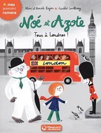 Noé et Azote, Tome 10 : Tous à Londres !