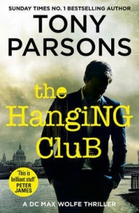 Hanging Club, The [Paperback] Parsons, Tony