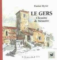 Le Gers : Chemins de mémoire