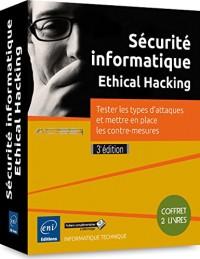 Sécurité informatique - Ethical Hacking - Coffret de 2 livres - Tester les types d'attaques et mettre en place les contre-mesures (3e édition)