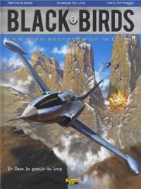 Black Birds T2 Dans la Gueule du Loup