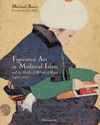Figurative Art In Medieval Islam And The Riddle