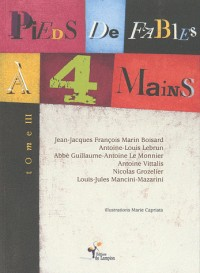 Pieds de fables à quatre mains tome III