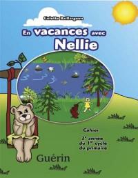 En Vacances avec Nellie Cahier de Révision 2e Annee CE1