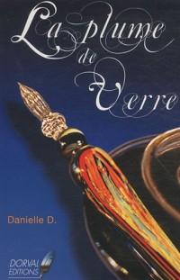 La plume de verre : Symbolique de l'écrivain